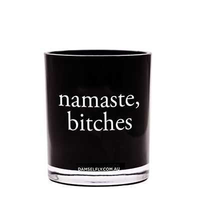 """Namaste Bitches""  Australia natural made, ""Naugthy"" aromas candles 300g"